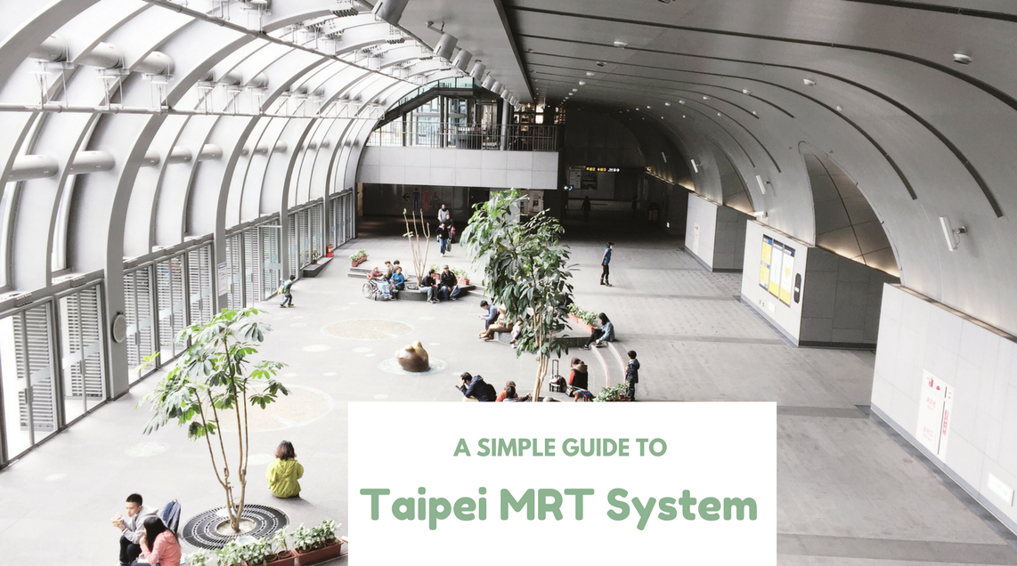 A Simple Guide to Taipei MRT System | coffeehan